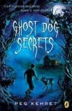 Ghost Dog Secrets Dog Chapter Books That Kids Love