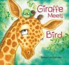 Giraffe Meets Bird Latest Picture Books Starring Animal Characters