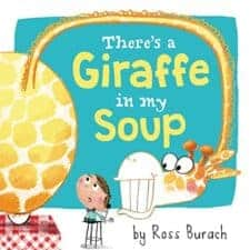 Giraffe in my Soup Hilarious Picture Books