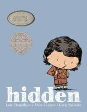 Hidden- A Child's Story of the Holocaust Children's Books About WWII