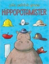 Hippopotamister Hot New Releases: Books for Kids Spring 2016