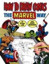 How to Draw Comics The Marvel Way The Coolest Apps, Activities, and Swag for Marvel Fan Kids