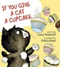 If You Give a Cat a Cupcake children's books about cats