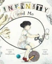 Infinity and Me The Biggest List of the Best Math Picture Books EVER