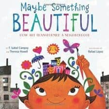 Maybe Something Beautiful Awesome Nonfiction Books for Kids 2016
