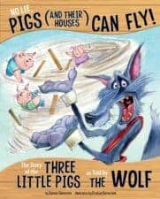 No Lie, Pigs (And Their Houses) Can Fly! Hilarious Picture Books