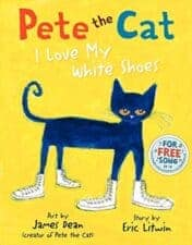 Pete the Cat- I Love My White Shoes children's books about cats