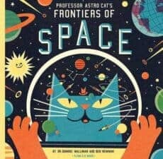 Professor Astro Cat's Frontiers of Space Pawsitively Catilicious Cat Books for Kids