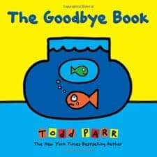 The Goodbye Book 4 New Picture Books About Death