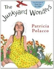 The Junkyard Wonders Learning Differences in Picture Books