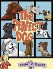 The Perfect Dog Latest Picture Books Starring Animal Characters