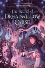 The Secret of Dreadwillow Carse good books for 11 year olds