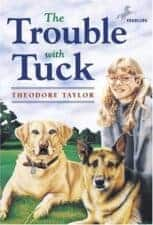 The Trouble with Tuck Dog Chapter Books That Kids Love