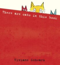There Are Cats In This Book Pawsitively Catilicious Cat Books for Kids