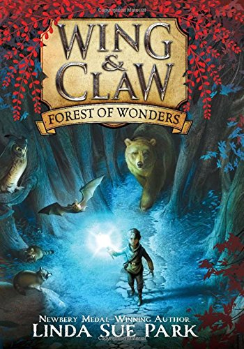 Wing & Claw Forest of Wonders good books for 9 year olds