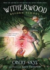 Witherwood Reform School newly released chapter books 2016