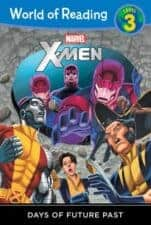 X Men Days of Future Past Out of This World Superhero Books for Kids