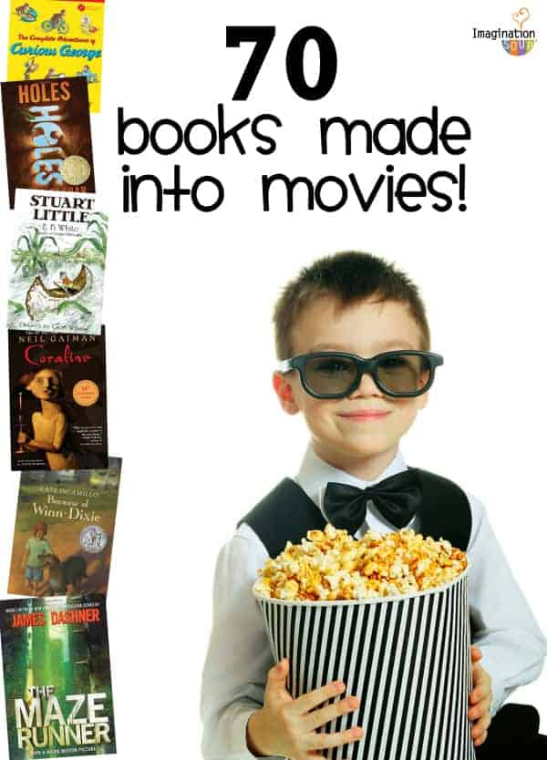 70 children's books made into movies (for ages 4 - 18)