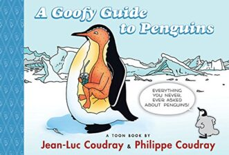 A Goofy Guide to Penguins Notable Nonfiction Animal Books for Kids