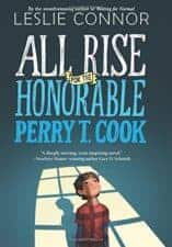 All Rise for the Honorable Perry T. Cook middle grade realistic chapter book list for kids