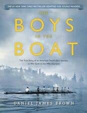 Boys in the Boat (Young Readers Adaptation)- The True Story of an American Team's Epic Journey to Win Gold at the 1936 Olympics 30 Biographies To Encourage a Growth Mindset
