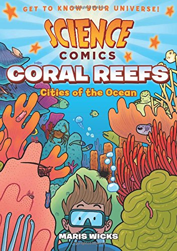 Coral Reefs Cities of the Ocean New and Engaging Graphic Novels
