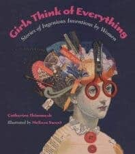 Girls Think of Everything best children's books for women's history month