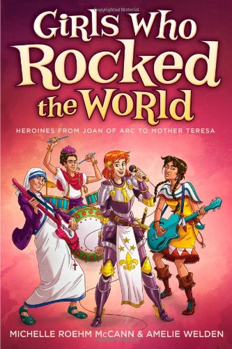 Girls who rocked the world 30 Biographies To Encourage a Growth Mindset