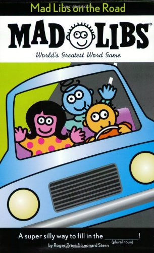 Mad Libs on the Road Terrific Travel and Activity Books for Kids