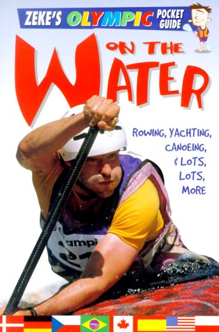 On the Water Get Kids Excited About the Summer Olympics with Books!
