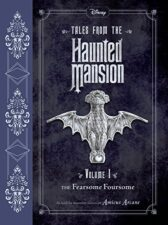 Tales from the Haunted Mansion Vol 1 The Fearsome Foursome good books for 12 year olds