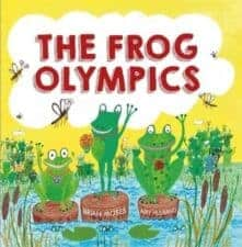 The Frog Olympics Get Kids Excited About the Summer Olympics with Books!