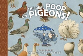 The Real Poop on Pigeons! Notable Nonfiction Animal Books for Kids