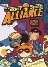The Secret Science Alliance and the Copycat Crook best graphic novels and comic books for kids