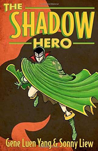 The Shadow Hero New and Engaging Graphic Novels
