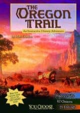 The oregon trail The Best Choose Your Own Adventure Books