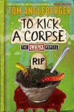 To Kick a Corpse New Books for Summer 2016