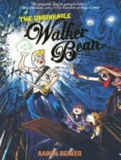 Walker Bean best graphic novels and comic books for kids