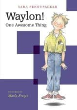 Waylon! Good Books for 7 Year Old Beginning Readers