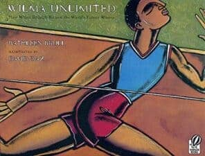 Wilma Unlimited children's book biographies for women's history month