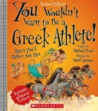 You Wouldn't Want to Be a Greek Athlete! Get Kids Excited About the Summer Olympics with Books!