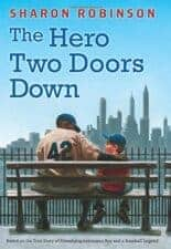 the Hero Two Doors Down New Children's Books about Baseball