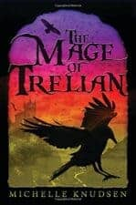 the Mage of Trelian good books for 12 year olds