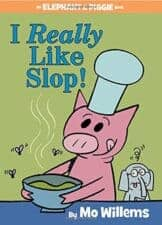 I Really Like Slop Good Books for 5 - 7 Year Old Beginning Readers