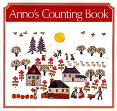 Anno's Counting Book The Biggest List of the Best Math Picture Books EVER
