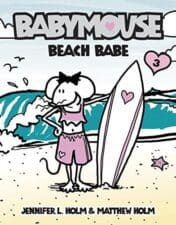Babymouse #3- Beach Babe Summer Vacation Books About Summer Vacation