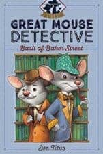 Basil of Baker Street Good Books for 8 Year Old Beginning Readers