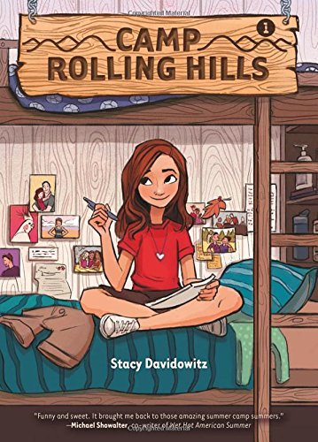 Camp Rolling Hills Summer Vacation Books About Summer Vacation