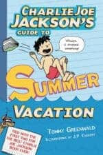 Charlie Joe Jackson Summer Vacation Books About Summer Vacation