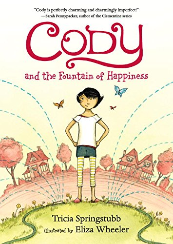 Cody and the Fountain of Happiness Summer Vacation Books About Summer Vacation
